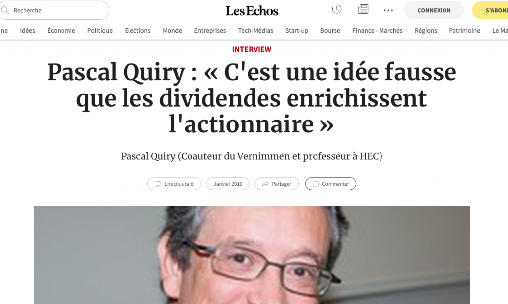 """Pascal Quiry in Les Echos: """"It's a wrong idea that dividends enrich shareholder"""""""