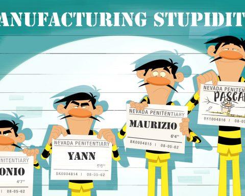 Manufactured Stupidity
